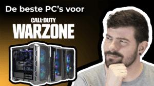 Beste PC voor Warzone